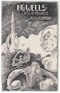H.G. Wells: Critic Of Progress.