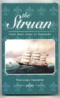The Struan; from Saint John to Sandlake