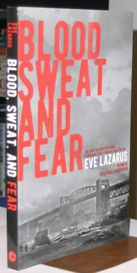 Blood, Sweat and Fear:  The Story of Inspector Vance, A Pioneer Forensics Investigator   -(SIGNED)-