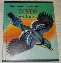 image of THE TRUE BOOK OF BIRDS WE KNOW