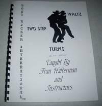 Boot Kicker International: Two Step, Waltz, Turns