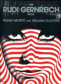 The RUDI GERNREICH BOOK by  William  Peggy & Claxton - 1st Edition - 1991 - from Dearly Departed Books and Biblio.co.uk