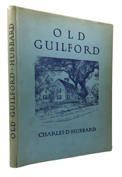 Guilfird: Tercentenary Committee of Guilford, Conn, 1939. Hardcover. Very Good/Very Good. frontis, i...