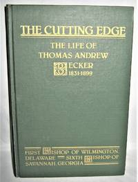 The Cutting Edge  The Life of Thomas Andrew Becker