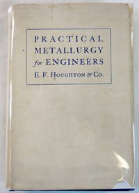 Practical Metallurgy for Engineers