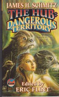 The Hub: Dangerous Territory [The Complete Federation of the Hub Volume IV]