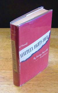 Nineteen Eighty-Four: A 1984 Novel  [First American Edition in First State Red Wrapper] by  George Orwell  - First Edition  - 1949  - from BiblioStax (SKU: 021223)