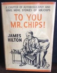 To You, Mr. Chips!