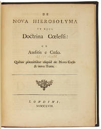 "DE NOVA HIEROSOLYMA ET EJUS DOCTRINA COELESTI: EX AUDITIS E COELO. QUIBUS PRAEMITTITUR ALIQUID DE NOVO COELO & NOVA TERRA [""THE NEW JERUSALEM AND ITS HEAVENLY DOCTRINE...""]"