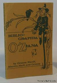 image of Bibliographia Oziana A Concise Bibliographical Checklist of the Oz Books by L. Frank Baum and His Successors