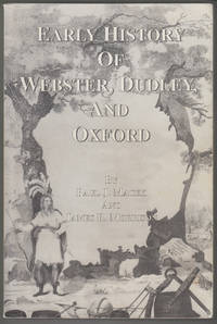 Early History of Webster, Dudley, and Oxford
