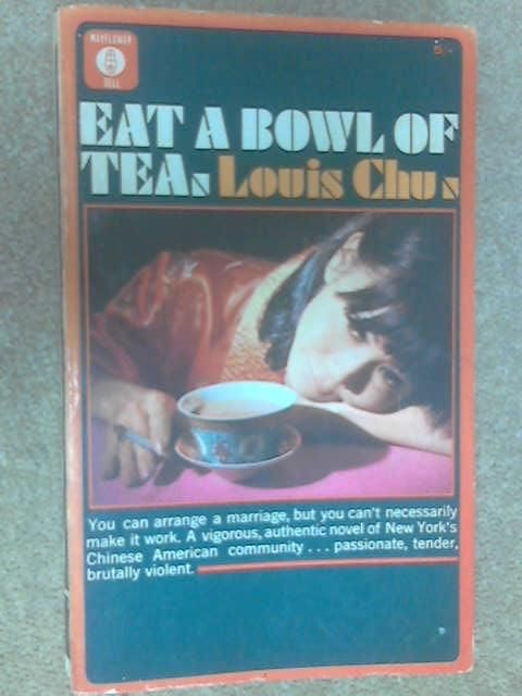 an analysis of eat a bowl of tea by louis chu Eat a bowl of tea is chinese american writer,louis chu's representative novelas one of the classics in asian american literature,it sincerely pictures the bachelor society of china town in new york after the second world warthe whole story is developed with ben lai's impotence as the main threadthis article tries to analyze the novel from the perspective of deconstructionism to reflect a.