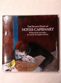 The Private Diary of Noyes Capeheart