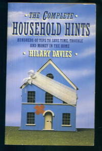 image of The Complete Household Hints (Household Hints, Kitchen Hints)