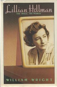 image of Lillian Hellman: The Image, the Woman