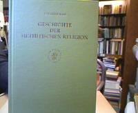 Geschichte Der Hethitischen Religion. (= Handbuch der Orientalistik Erste Abteilung Der Nahe und...