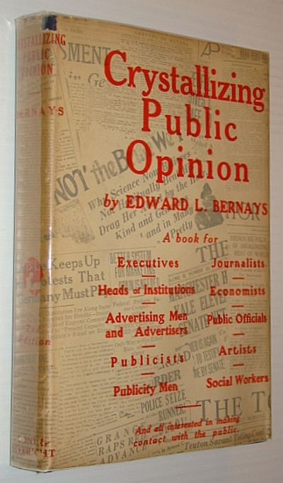 a biography of edward l bernays a public relations expert While bernays' strategy was mostly intuitive and his reasoning was mostly theoretical, the case illustrates the power of public relations tactics as powerful tools for persuasion edward bernays biography of an idea: memoirs of public relations counsel edward l bernays (new york: simon and schuster, 1965), 386.