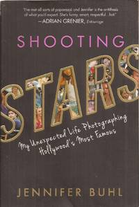 Shooting Stars: My Unexpected Life Photographing Hollywood's Most Famous