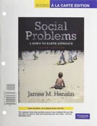 image of Social Problems: A Down-To-Earth Approach, Books a la Carte Plus MySocLab -- Access Card Package (10th Edition)