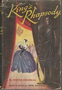 KING'S RHAPSODY Based on the Play by Ivor Novello