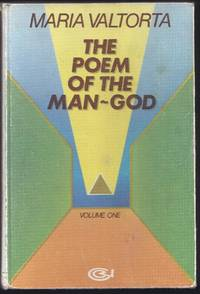 The Poem Of The Man-God, Volume One