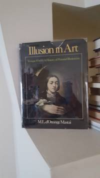 Illusion in Art: Trompe L'Oeil : A History of Pictorial Illusionism