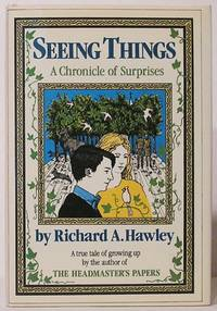 image of Seeing Things: a Chronicle of Surprises