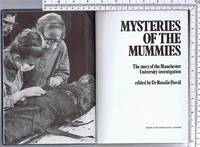 Mysteries of the Mummies: The story of the Manchester University Investigation