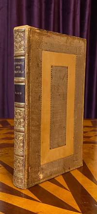 [LEWIS AND CLARK EXPEDITION - FIRST ENGLISH EDITION 1808]. A Journal of the Voyages and Travels of a Corps of Discovery, Under the Command of Capt. Lewis and Capt. Clarke (sic), of the Army of the United States; From the mouth of the River Missouri, Through the Interior Parts of North America to the Pacific Ocean, during the years 1804, 1805 & 1806