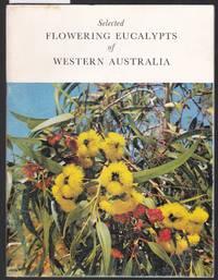 image of Selected Flowering Eucalypts of Western Australia