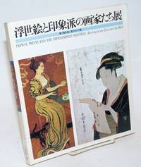 image of Ukiyo-e Prints and the Impressionist Painters; Meeting of the East and the West. Tokyo, 15th December 1979 - 15th January 1980 [&c &c]