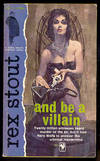 image of AND BE A VILLAIN [Nero Wolfe]