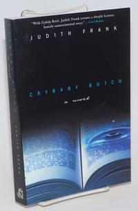 Crybaby Butch: a novel