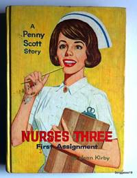 Nurses Three First Assignment (A Penny Scott Story)