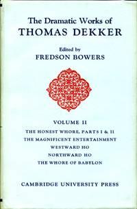 image of The Dramatic Works of Thomas Dekker  Volume II