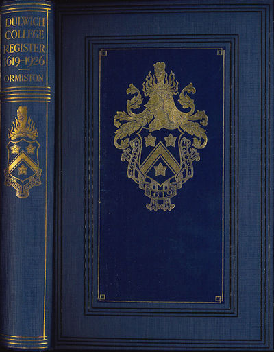 [London: Dulwich College Book Shop, 1926. viii,717pp. Large octavo. Gilt decorated dark blue cloth. ...