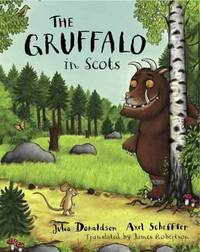 The Gruffalo in Scots by Julia Donaldson - Paperback - 2012 - from ThriftBooks and Biblio.com