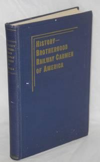 Through fifty years with the Brotherhood Railway Carmen of America