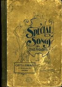 SPECIAL SONGS -FOR SUNDAY SCHOOLS-REVIVAL MEETINGS, ETC.
