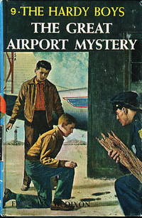 THE GREAT AIRPORT MYSTERY. The Hardy Boys Series #9.