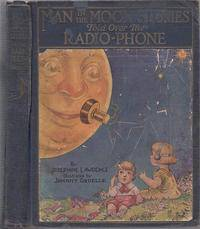 Man in the Moon Stories Told Over the Radio-Phone
