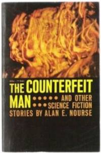 THE COUNTERFEIT MAN And Other Science Fiction Stories