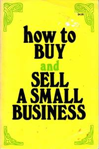 How to Buy and Sell a Small Business