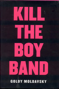 image of Kill the Boy Band