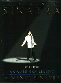 Frank Sinatra: An American Legend by  Nancy Sinatra - Paperback - from World of Books Ltd (SKU: GOR003489036)