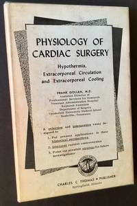 Physiology of Cardiac Surgery: Hypothermia, Extracorporeal Circulation and Extracorporeal Cooling