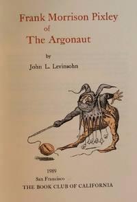 image of Frank Morrison Pixley Of The Argonaut
