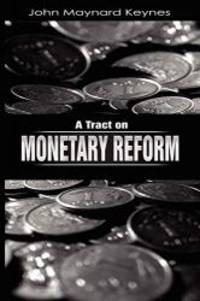 image of A Tract on Monetary Reform