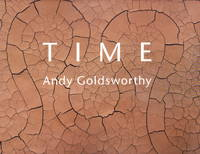 Time by  Andy Goldsworthy - Paperback - 2008 - from Iron Engine (SKU: 900470)