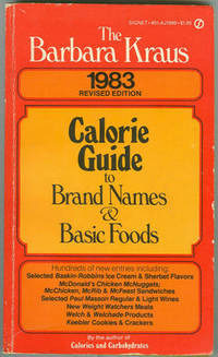 BARBARA KRAUS 1983 CALORIE GUIDE TO BRAND NAMES AND BASIC FOODS, Kraus, Barbara